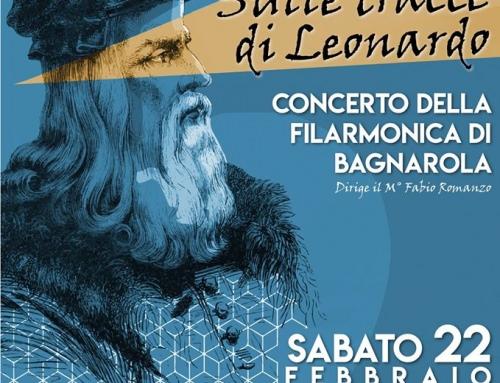 """""""Sulle tracce di Leonardo"""" Concerto della Filarmonica di Bagnarola"""