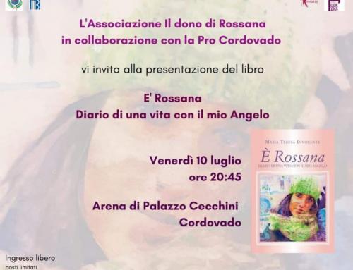 """Presentazione del libro """"E' Rossana. Diario di una vita con il mio Angelo"""""""
