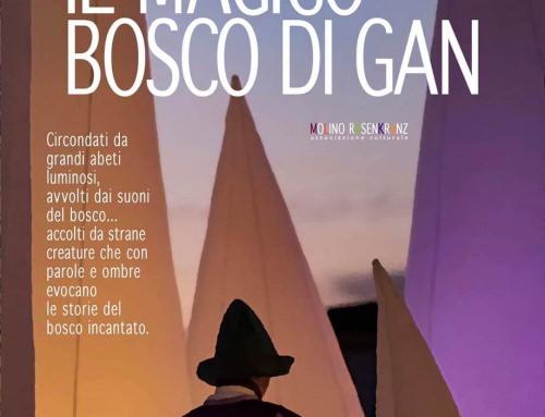 """""""IL MAGICO BOSCO di GAN"""""""